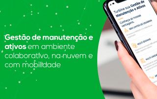 Ebook - Gestão de manutenção de ativo em ambiente colaborativo, na nuvem e com mobilidade.